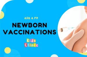 Newborn Care Part 4 & 5: Newborn Vaccinations